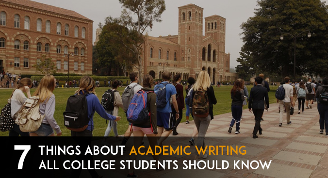 7 Things About Academic Writing All College Students Should Know